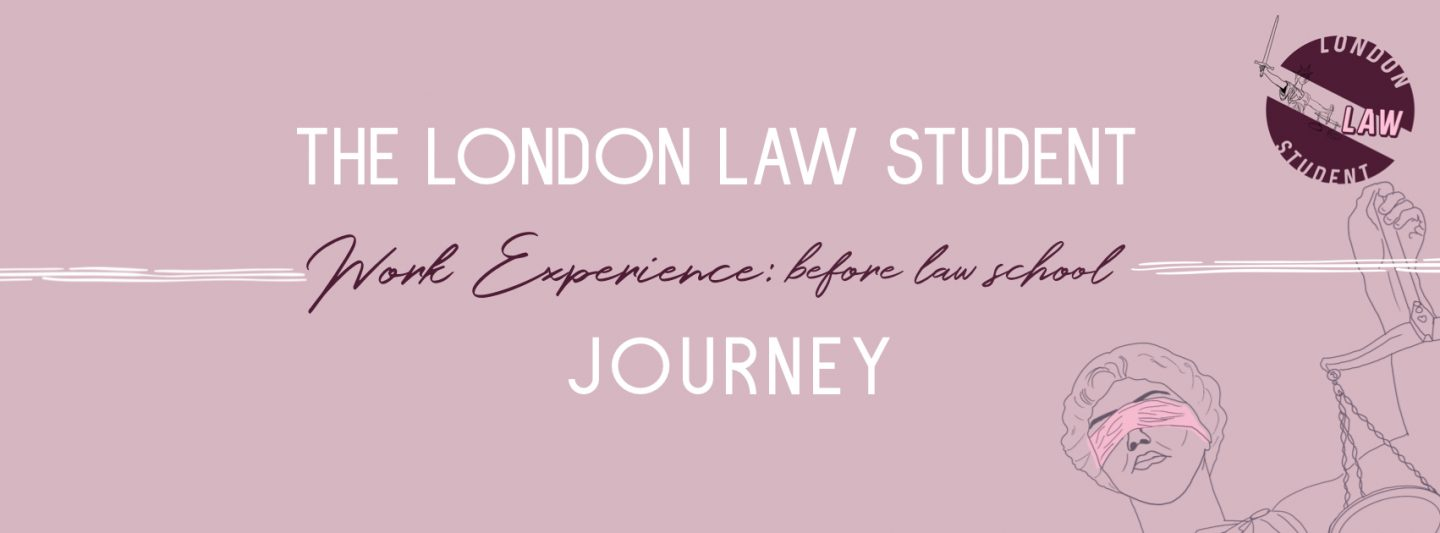 The London Law Student Journey: Before Law School
