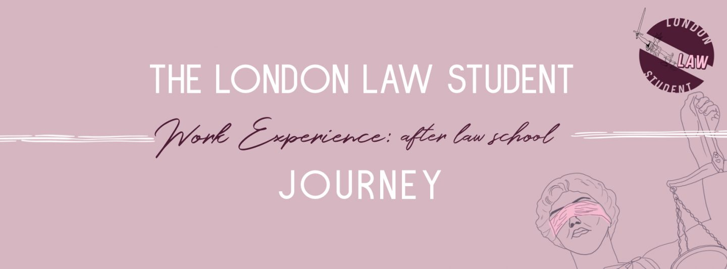 The London Law Student Journey: After Law School